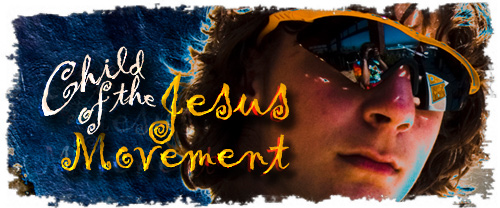 Child of the Jesus Movement Title