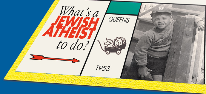 What's a Jewish Atheist to do?