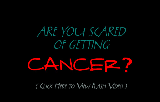 Are you scared of getting cancer?