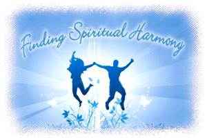 Finding Spiritual Harmony
